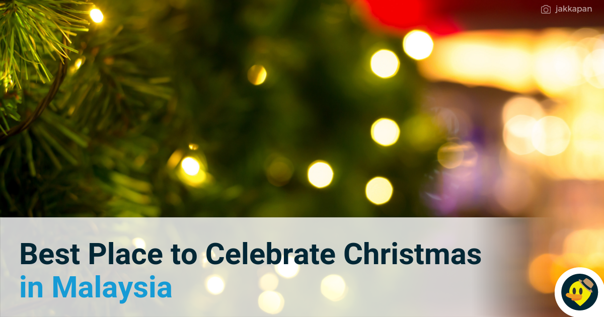 Best Place to Celebrate Christmas in Malaysia Featured Image